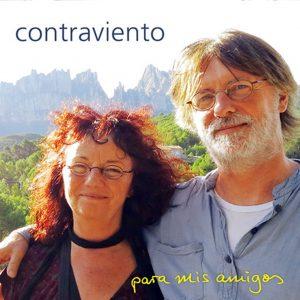 """Contraviento – """"Para Mis Amigos"""""""