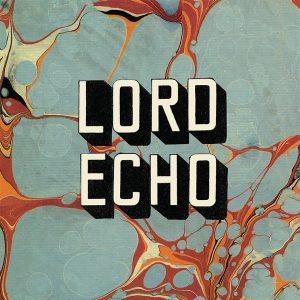 "Lord Echo – ""Harmonies"""