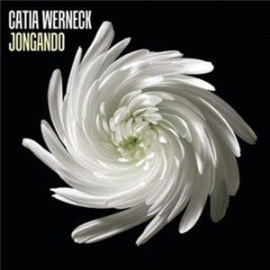 """Catia Werneck – """"Jongando"""""""