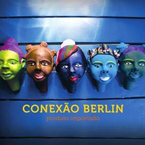 """Conexão Berlin – """"Produto Importado"""""""