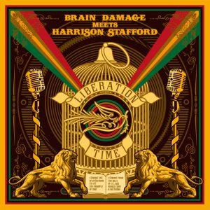 "Brain Damage meets Harrison Stafford–""Liberation Time"""