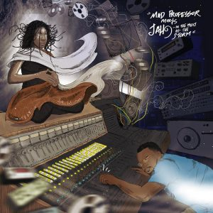"""Mad Professor Meets Jah9–""""In The Midst Of The Storm"""""""