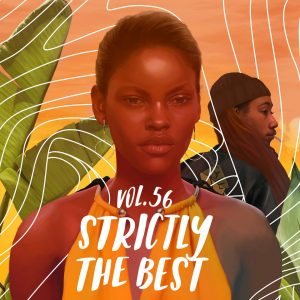 """Strictly The Best Vol. 56 (Reggae Edition)"""