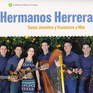 """Hermanos Herrera–""""Sones Jarochos y Huastecos y Mas"""""""