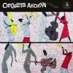 "Orquesta Akokán–""Orquesta Akokán"""