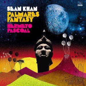 "Sean Khan ft. Hermeto Pascoal–""Palmares Fantasy"""