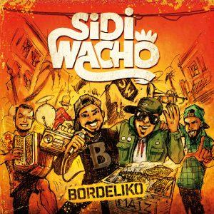 """Sidi Wacho–""""Bordeliko"""""""
