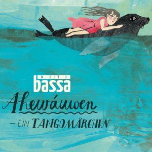 """Bassa–""""Ahewáuwen"""""""