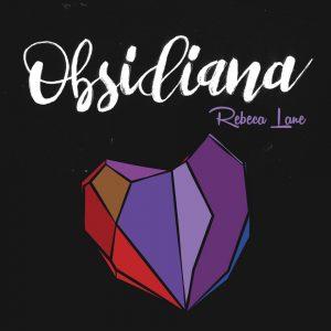 """Rebeca Lane–""""Obsidiana"""""""