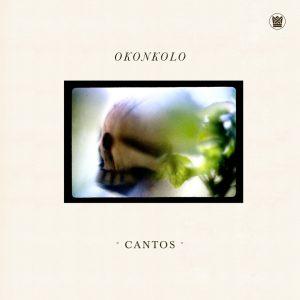 """Okonkolo–""""Cantos"""""""