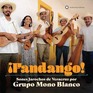 """Sones Jarachos De Veracruz Por Grupo Mono Blanco–""""Fandango"""""""