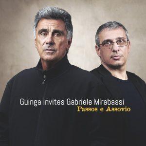 """Guinga Invites Gabriele Mirabassi – """"Passos E Assovio"""""""