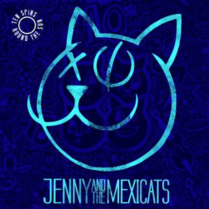 "Jenny & The Mexicats – ""Ten Spins Around The Sun"""