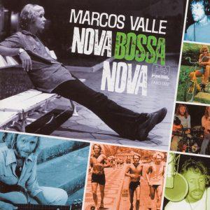 "Marcos Valle – ""Nova Bossa Nova (20th Anniversary Edition)"""