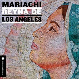 """Mariachi Reyna de Los Angeles – """"Mariachi Reyna de Los Angeles"""""""