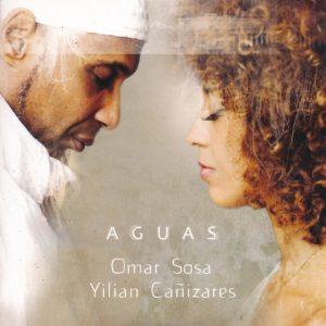 "Omar Sosa & Yilian Canizares – ""Aguas"""