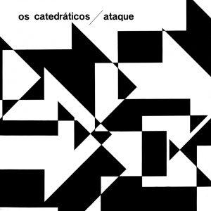 """Eumir Deodato / Os Catedráticos–""""Ataque"""""""