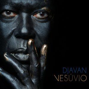 """Djavan–""""Vesuvio"""""""