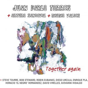 "Juan Pablo Torres – ""Together Again – Juntos Otra Vez"""