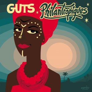 "Guts–""Philantropiques"""