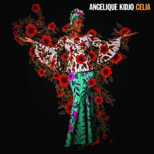 "Angélique Kidjo–""Celia"""