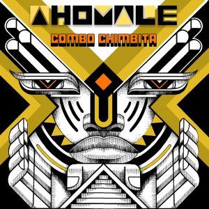 "Combo Chimbita–""Ahomale"""