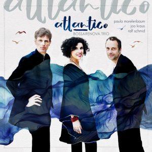 "Bossarenova Trio–""Atlântico"""