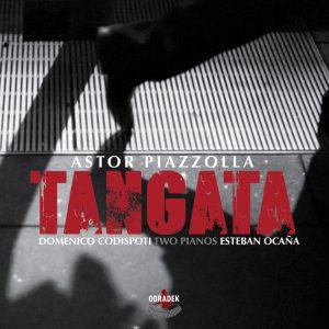 "Domenico Codispoti & Esteban Ocaña–""Tangata – Astor Piazzolla – Music For Two Pianos"""