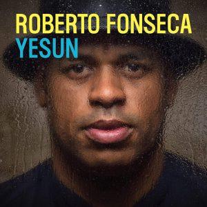 "Roberto Fonseca–""Yesun"""