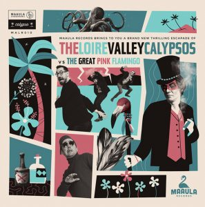 "The Loire Valley Calypsos – ""The Loire Valley Calypsos vs The Great Pink Flamingos"""