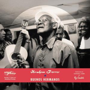 "Ibrahim Ferrer–""Buenos Hermanos"""