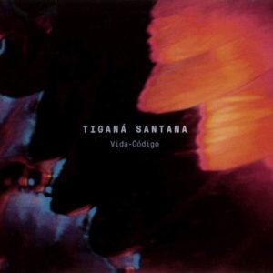 """Tiganá Santana–""""Vida-Código"""""""
