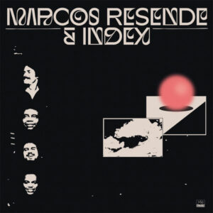 "Marcos Resende & Index – ""Marcos Resende & Index"""