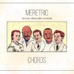 """Meretrio–""""Choros"""""""