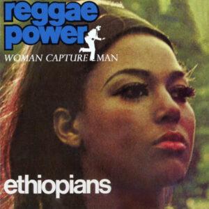 """The Ethiopians–""""Reggae Power"""""""