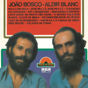 """João Bosco & Aldir Blanc–""""Disco de Ouro"""""""