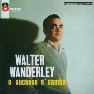 "Walter Wanderley–""O Suceco d Samba"""