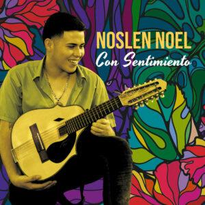"""Noslen Noel–""""Con Sentimiento"""""""